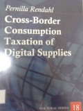 Cross-Border Consuption Taxation of Digital Supply