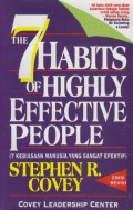 The 7 Habits of Highly Effective People:7 Kebiasaan Manusia Yang Sangat Efektif